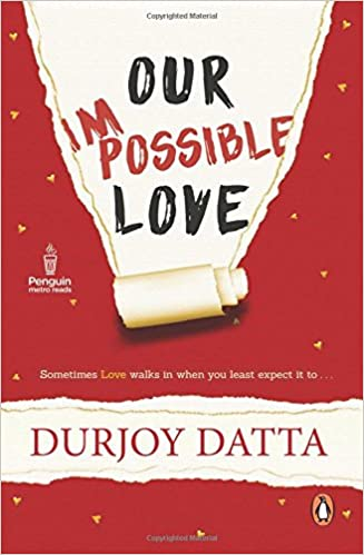 Our Impossible Love Durjoy Datta Free PDF Download