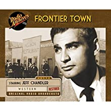 Frontier Town  by Paul Franklin Narrated by Jeff Chandler
