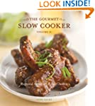 The Gourmet Slow Cooker: Volume II: R...