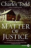 A Matter of Justice LP: An Inspector Ian Rutledge Mystery (Inspector Ian Rutledge Mysteries) (0061719765) by Todd, Charles