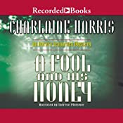 A Fool and His Honey: An Aurora Teagarden Mystery, Book 6 | Charlaine Harris