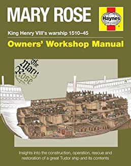 mary rose manual an insight into the building  operation and restor  owners workshop manual building operations manual small condominium building company operations manual