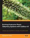 Building Enterprise Ready Telephony S...