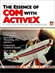The Essence of COM and ActiveX: A Pro...