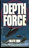 Death Dive: Depth Force No 2 (0821714724) by Greenfield, Irving A.