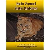 """Mein Freund Kater Karlchen ( Kurzgeschichte )von """"R.D.V. Heldt"""""""