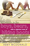 Boys, Bears, and A Serious Pair of Hiking Boots