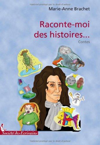 Raconte moi des histoires brachet marie anne societe des ecrivains francais b - Raconte des histoires ...