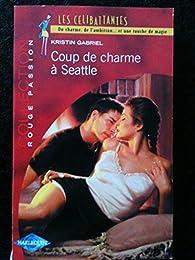 Coup de charme à Seattle