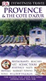 Image of Provence and Cote D'Azur (Eyewitness Travel Guides)