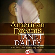 American Dreams (       UNABRIDGED) by Janet Dailey Narrated by Cassandra Livingston