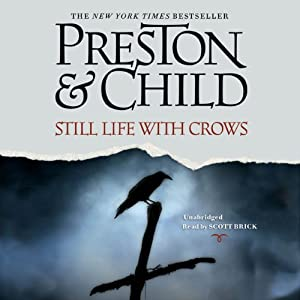 Still Life with Crows: A Novel | [Douglas Preston, Lincoln Child]