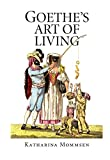 img - for Goethe's Art of Living book / textbook / text book