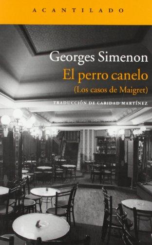 Maigret Y El Perro Canelo