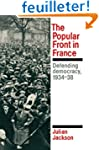 The Popular Front in France: Defendin...