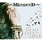 "The Dead Live By Lovevon ""Mendeed"""