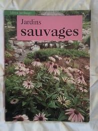 Jardins sauvages