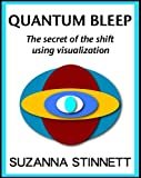 img - for Quantum Bleep: The secret of the shift using visualization book / textbook / text book
