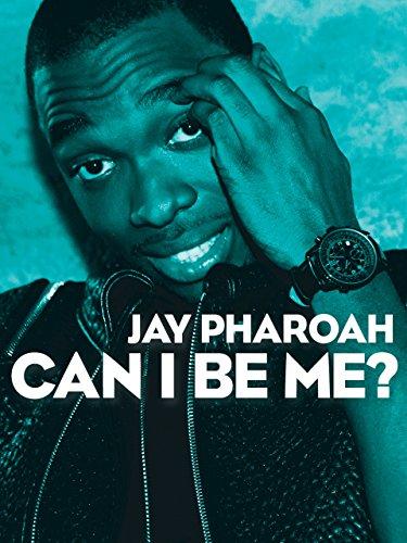Jay Pharoah Can I Be Me?