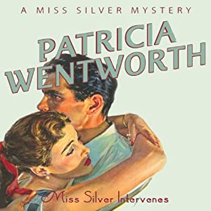 Miss Silver Intervenes Audiobook