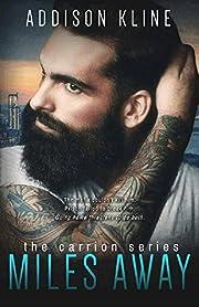 Miles Away (Carrion Series Book 1)