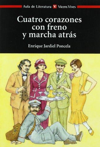 Cuatro Corazones Con Freno..n/e (Aula de Literatura)
