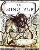 The Minotaur (Monsters of Mythology) (1555462375) by Evslin, Bernard