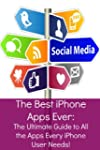 The Best iPhone Apps Ever: The Ultima...