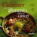 img - for Cuisiner avec les Aliments contre le Cancer / Cooking with Foods that Fight Cancer book / textbook / text book