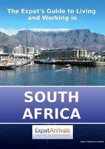 The Expat's Guide to Living and Working in South Africa