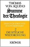 Summe der Theologie, 3 Bde., Bd.2, Die sittliche Weltordnung