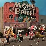 MONOBRIGHT BEST ALBUM~Remain in MONOBRIGHT~(初回生産限定盤)(DVD付)