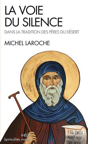 La Voie du silence - Michel Laroche