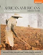 African Americans, Combined Volume: A Concise HIstory, Combined Volume