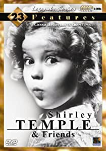 Shirley Temple & Friends