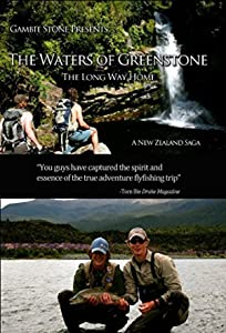 The Waters of Greenstone - New Zealand Fly-Fishing Adventure