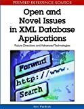 img - for Open and Novel Issues in Xml Database Applications: Future Directions and Advanced Technologies book / textbook / text book