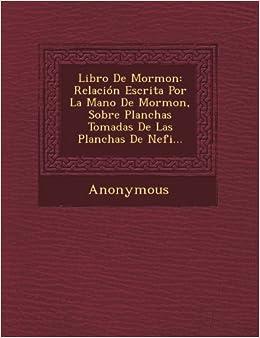 Escrita Por La Mano de Mormon, Sobre Planchas Tomadas de Las Planchas