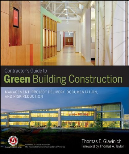 Contractors Guide to Green Building Construction:...
