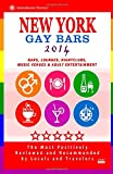 Peter S. Bourjaily New York Gay Bars 2014: Bars, Nightclubs, Music Venues & Adult Entertainment - Gay Travel Guide / Travel Directory