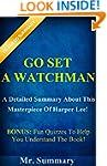 Go Set A Watchman:A Detailed Summary...