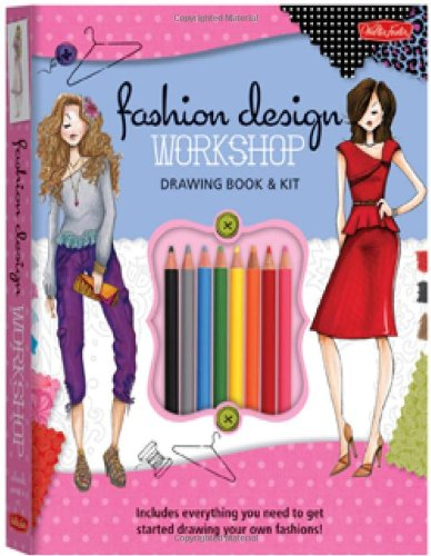 Fashion Design Workshop Drawing Book & Kit: Includes Everyth