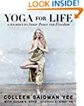 Yoga for Life: A Journey to Inner Pea...