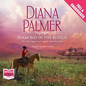 Diamond in the Rough | [Diana Palmer]