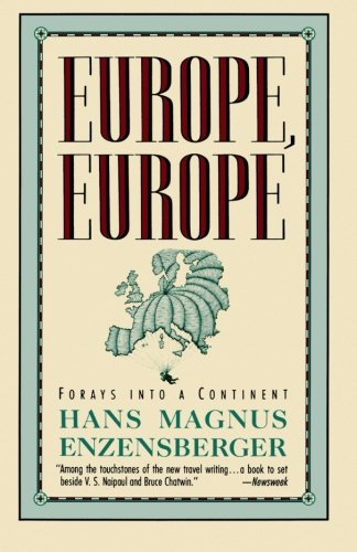 Europe, Europe: Forays into a Continent PDF