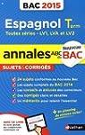 Annales ABC du BAC 2015 Espagnol Term...