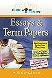 Homework Helpers: Essays and Term Papers (Homework Helpers (Career Press))