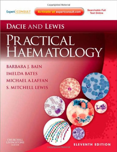 Dacie And Lewis Practical Haematology: Expert Consult: Online And Print, 11E