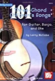 Mccabe 101 Three-Chord Children'S Songs For Guitar/Banjo/Uke Book (Mccabes 101 Series)