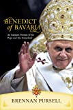 Benedict of Bavaria An Intimate Portrait of the Pope and His Homeland